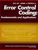 Error Control Coding : Fundamentals and Applications, Lin, Shu and Costello, Daniel J., 013283796X