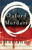 The Oxford Murders, Guillermo Martinez, 014303796X