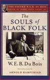 The Souls of Black Folk, W. E. B. Du Bois, 0199957967