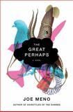 The Great Perhaps, Joe Meno and J. Meno, 0393067963