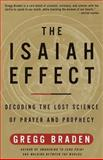 The Isaiah Effect, Gregg Braden, 060980796X