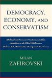 Modern Free Society and Its Nemesis : Political and Economic Freedoms and Their Antithesis in the Third Millennium, Zafirovski, Milan, 0739117963