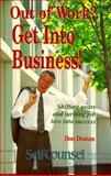 Out of Work? Get into Business!, Don Doman, 0889087962