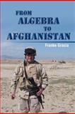 From Algebra to Afghanistan, Franke Gracia, 1477117962