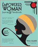 The Empowered Woman's Journal and Handbook, Trisha Sugarek, 1500497967