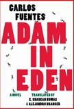 Adam in Eden, Fuentes, Carlos, 1564787966