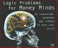 Logic Problems for Money Minds, Philip Jenks, 1897597967