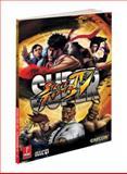 Super Street Fighter IV, Prima Games Staff and Bryan Dawson, 0307467961