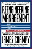 Reengineering Management, James Champy, 0887307965