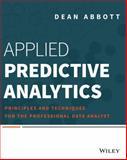 Applied Predictive Analytics, Dean Abbott, 1118727967