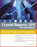 Crystal Reports 2011 for Developers, Moore, Cynthia, 143545796X
