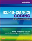 Workbook for ICD-10-CM/PCS Coding: Theory and Practice, Lovaasen, Karla R. and Schwerdtfeger, Jennifer, 1455707961