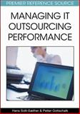 Managing IT Outsourcing Performance, Solli-Sæther, Hans, 160566796X