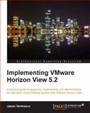 Implementing VMware Horizon View 5. 2, Jason Ventresco, 184968796X