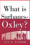 What Is Sarbanes-Oxley?, Lander, Guy, 0071437967