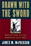 Drawn with the Sword, James M. McPherson, 0195117964