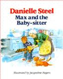 Max and the Baby-Sitter, Danielle Steel, 0385297963