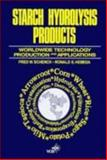 Starch Hydrolysis Products : Worldwide Technology, Production and Application, , 0471187968