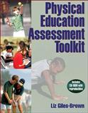Physical Education Assessment Toolkit, Liz Giles-Brown, 073605796X