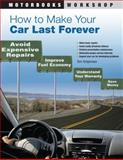 How to Make Your Car Last Forever, Thomas Torbjornsen, 0760337969