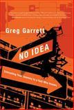 No Idea, Greg Garrett, 1434767965
