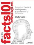 Studyguide for Essentials of Marketing Research by Zikmund, William G, Cram101 Textbook Reviews, 1478497963