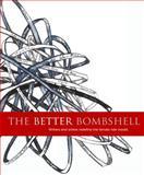 The Better Bombshell, Charlotte Austin and Tim Lash, 1480067962