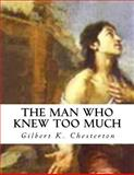 The Man Who Knew Too Much, Gilbert K. Chesterton, 1500307963