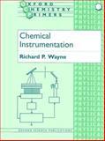 Chemical Instrumentation, Wayne, Richard P., 0198557965