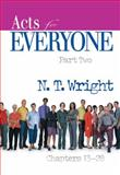 Acts for Everyone, N. T. Wright, 0664227961