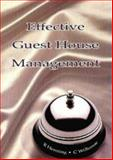 Effective Guest House Management, Henning, R. and Willemse, C., 0702147966