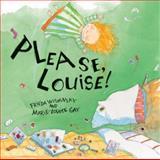 Please, Louise!, Frieda Wishinsky, 0888997965