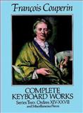 Complete Keyboard Works, Francois Couperin, 0486257967
