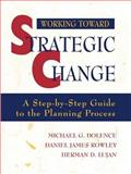Working Toward Strategic Change 9780787907969