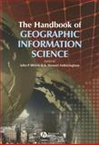 The Handbook of Geographic Information Science, Wilson, John P., 1405107960