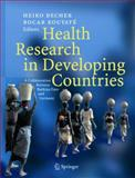 Health Research in Developing Countries : A Collaboration Between Burkina Faso and Germany, , 3540237968