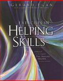 Exercises in Helping Skills : A Manual to Accompany the Skilled Helper, Egan, Gerard, 0495127973