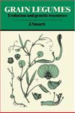 Grain Legumes : Evolution and Genetic Resources, Smartt, J., 052130797X