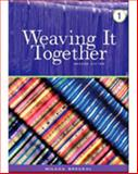 Weaving It Together : Connecting Reading and Writing, Broukal, Milada, 083844797X