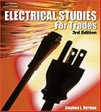 Electrical Studies for Trades, Herman, Stephen L., 1401897975