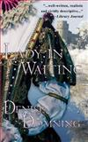 Lady in Waiting, Denise Domning, 1496017978