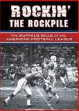 Rockin' the Rockpile, Jeffrey J. Miller, 1550227971