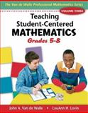Teaching Student-Centered Mathematics : Grades 5-8, Van de Walle, John A. and Lovin, LouAnn H., 0205417973