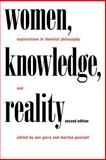 Women, Knowledge, and Reality 2nd Edition