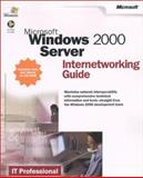 Microsoft Windows 2000 Server Internetworking Guide, Microsoft Official Academic Course Staff, 073561797X