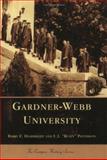 "Gardner-Webb University, Barry E. Hambright and U. L. ""Rusty"" Patterson, 0738517976"