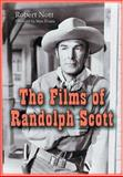 Films of Randolph Scott, Nott, Robert, 0786417978