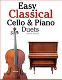 Easy Classical Cello and Piano Duets, Javier Marcó, 1466307978
