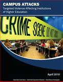 Campus Attacks: Targeted Violence Affecting Institutions of Higher Education, Diana Drysdale and William Modzeleski, 1481227971