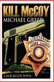 Kill Mccoy, Michael Greer, 1495257975